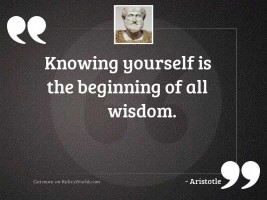 Knowing yourself is the beginning