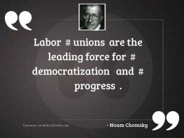 Labor  # Unions  are the leading