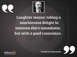 Laughter means taking a mischievous