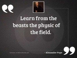 Learn from the beasts the