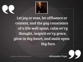 Let Joy or Ease, let