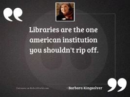 Libraries are the one American