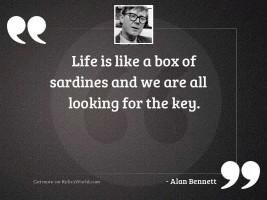 Life is like a box