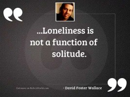 loneliness is not a function