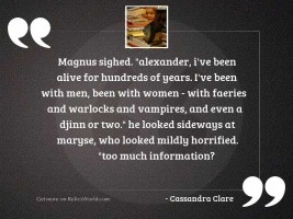 Magnus sighed Alexander Ive been