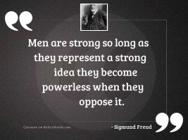 Men are strong so long