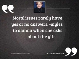 Moral issues rarely have yes