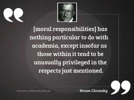 moral responsibilities has nothing particular