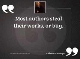 Most authors steal their works,