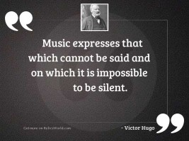 Music expresses that which cannot