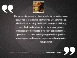 My advice to young writers