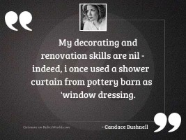 My decorating and renovation skills