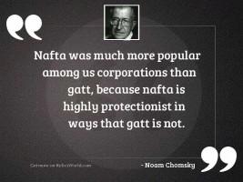 NAFTA was much more popular