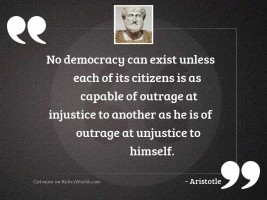 No democracy can exist unless