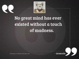 No great mind has ever