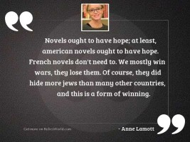 Novels ought to have hope;