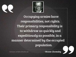 Occupying armies have responsibilities, not