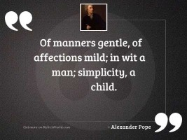 Of Manners gentle, of Affections