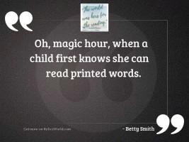 Oh, magic hour, when a