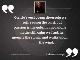 On life's vast ocean