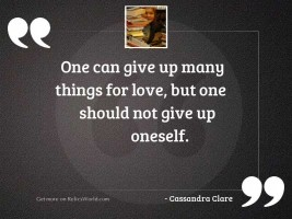 One can give up many