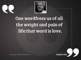 One wordFrees us of all