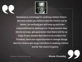 Optimism is a strategy for