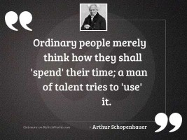 Ordinary people merely think how
