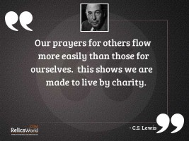 Our prayers for others flow