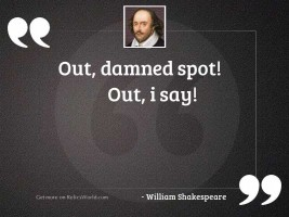 Out, damned spot! Out, I