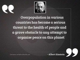 Overpopulation in various countries has