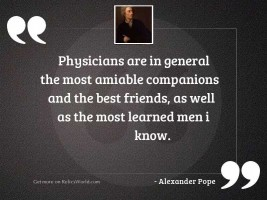 Physicians are in general the