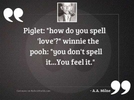 Piglet:  How do you spell '
