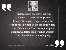 Piglet opened the letter box
