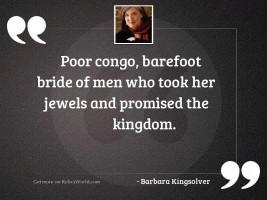 Poor Congo, barefoot bride of