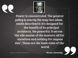 Power is concentrated. The general