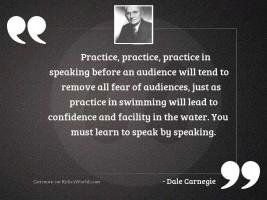 Practice, practice, practice in speaking