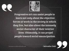 Progressive art can assist people