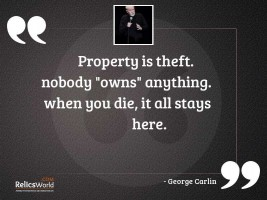 Property is theft Nobody owns