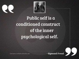 public self is a conditioned