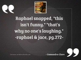 Raphael snapped This isnt funny