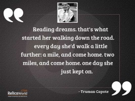 Reading dreams Thats what started