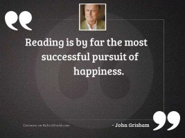 Reading is by far the