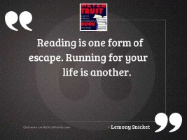 Reading is one form of