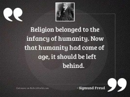 Religion belonged to the infancy