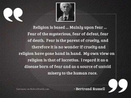 Religion is based ... mainly upon