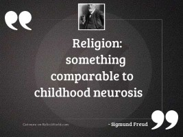 Religion: Something comparable to childhood