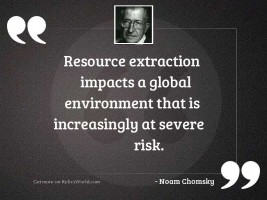Resource extraction impacts a global