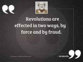Revolutions are effected in two