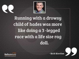 Running with a drowsy child